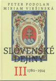 Slovenské dejiny III. 1780 - 1914