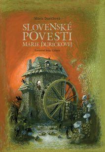 Slovenské povesti Márie Ďuríčkovej