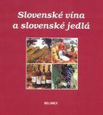 Slovenské vína a slovenské jedlá