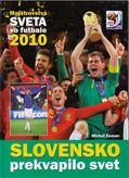 Slovensko prekvapilo svet - Majstrovstvá sveta vo futbale 2010