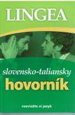 Slovensko - taliansky hovorník - rozviažte si jazyk 1. vydanie