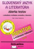 Slovenský jazyk a literatúra zbierka testov s aktuálnym prehľadom gramatiky a literatúry