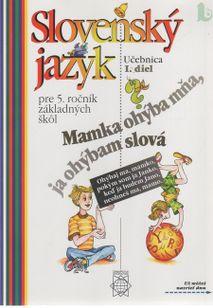 Slovenský jazyk pre 5. ročník ZŠ I.diel