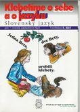 Slovenský jazyk pre 7. ročník – Učebnica – I. diel - Klebetíme o sebe a o jazyku