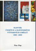 Slovník českých a slovenských výtvarných umělců 1950 -2003 Pau-Pop