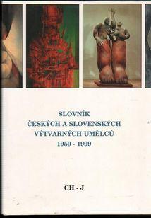 Slovník českých a slovenských výtvarných umělců 4 CH-J kolektív autorov