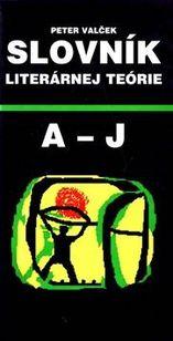 Slovník literárnej teórie A – J