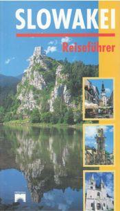 Slowakei - Reisefuhrer
