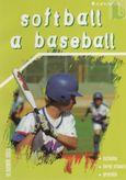 Softball a baseball