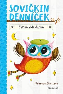 Sovičkin denníček 2 - Evička vidí ducha