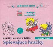 Spievajúce hračky - pesničky pre deti a detičky CD+maľovánka