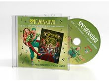 Spievankovo 6 a kráľovná Harmónia (CD Piesne z DVD Spievankovo 6 a kráľovná Harmónia)
