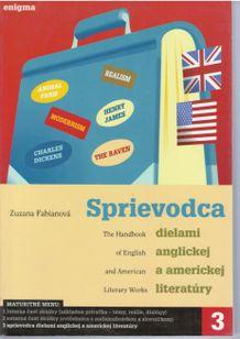 Sprievodca dielami anglickej a americkej literatúry 3