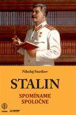 Stalin - Spomíname spoločne