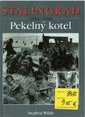 Stalingrad 1942-1943 Pekelný kotel