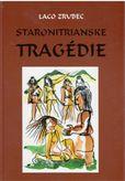 Staronitrianske tragédie