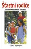 Šťastní rodiče - Křesťanská výchova podle Dona Bosca