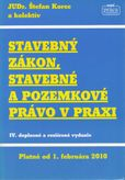 Stavebný zákon, stavebné a pozemkové právo v praxi platné od 1. 2. 2010