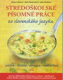Stredoškolské písomné práce zo slovenského jazyka