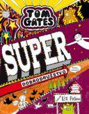 Super dobrodružstvo (viac-menej) (Tom Gates 13)