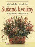 Sušené kvetiny - Zber, sušenie, aranžovanie