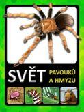 Svět pavouků a hmyzu