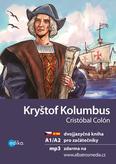 Kryštof Kolumbus A1/A2 - dvojjazyčná kniha pro začátečníky