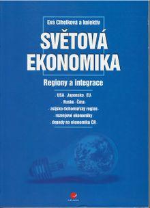 Světová ekonomika - Regiony a integrace
