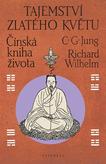 Tajemství zlatého květu - Čínská kniha života