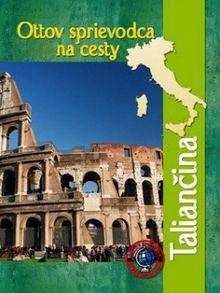 Taliančina - Ottov sprievodca na cesty