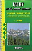 Tatry - vysoké, zapadné, belianske - Podrobný turistický atlas