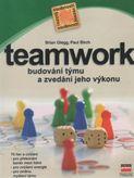 Teamwork - budování týmu a zvedání jeho výkonu
