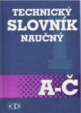 Technický slovník náučný A-Č 1 svazek