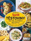 The Best of Apetit III. - Těstoviny 150 nejlepších receptů