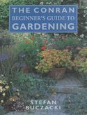 The Conran beginners guide to Gardening