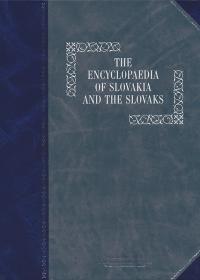 The Encyklopedia of Slovakia and the Slovaks - A Concise Encyklopedia