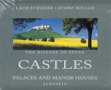 The History of Stone CASTLES Palaces and Manor House Slovakia