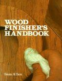 The Wood Finisher's Handbook