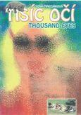 Tisíc očí - Thousand eyes