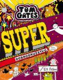 Tom Gates - Super dobrodružstvo