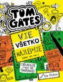Tom Gates vie všetko najlepšie (alebo ani nie) (Tom Gates 10)