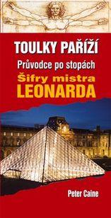 Toulky Paříží: Průvodce po stopách Šifry mistra Leonarda