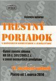 Trestný poriadok s rozsiahlim komentárom a judikatúrov IV. doplneneé vydanie -platný od 1. marca 2014