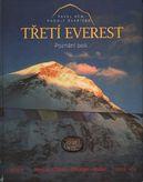 Třetí Everest (Poznání bolí....)+ DVD Okno do nebe (Česko-Slovenská expedice na Everest 2007)