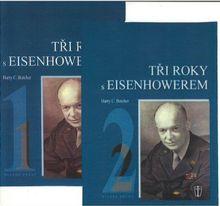 Tři roky s Eisenhowerem I.- II.