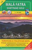 Turistická mapa 120 Malá Fatra - Martinské hole 1 : 50 000