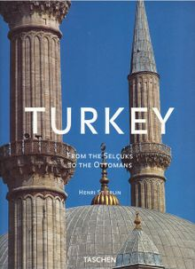 Turkey: From the Selcuks to the Ottomans