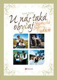 U nás taká obyčaj - Slovenské ľudové tradície