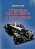 Učebnica pre šoférov a autoškoly(brožovaná väzba)