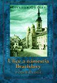 Ulice a námestia Bratislavy — Podhradie